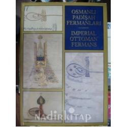 OSMANLI PADİŞAH FERMANLARI