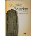 Assurlular - Dicle'den Toroslar'a Tanrı Assur'un Krallığı - The Assyrians Kingdom of the God Assur from Tigris to Taurus - Ciltli - Hardcover