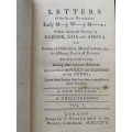 Letters of the Right Honourable Lady M.y W.y W.e written, during her travels in Europe, Asia and Africa etc.etc