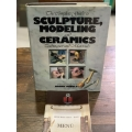 Complete Guide to Sculpture Modeling and Ceramics