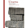 Urartu - Doğu'da değişim - Urartu: Transformation in the East - Hardcover