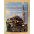 Turkish Art and Architecture - From the Seljuks to the Ottomans